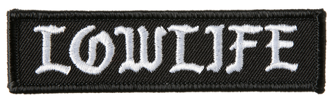 Low Life Patch