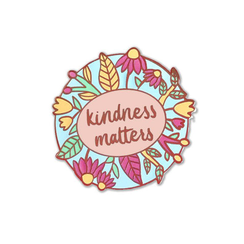 Kindness Matters Floral Enamel Pin