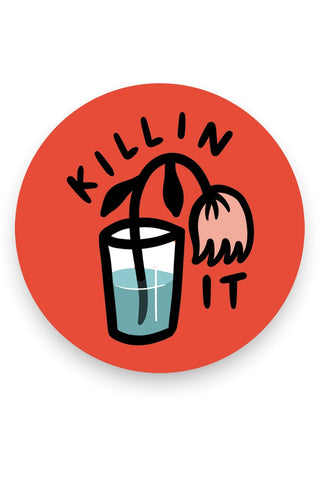 Killin' It Vinyl Sticker