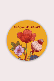 Blooming' Idiot Vinyl Sticker