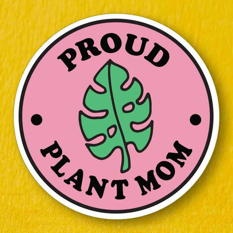Proud Plant Mom Sticker