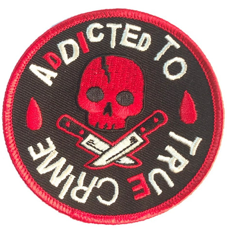 Addicted to True Crime Patch