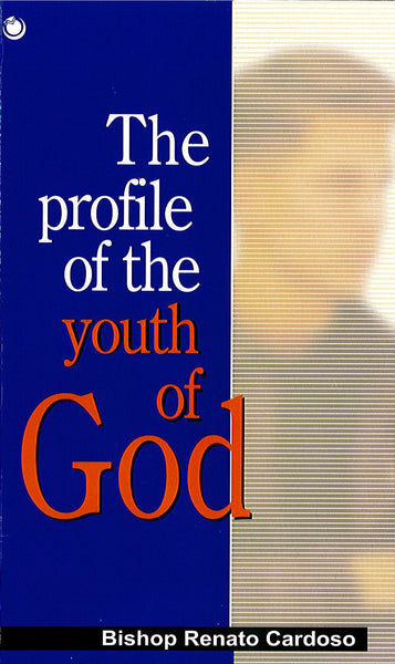 The profile of the youth of God