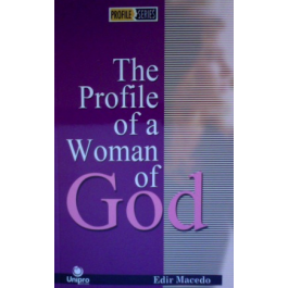 The profile of a woman of God