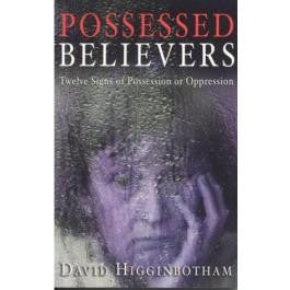 Possessed Believers