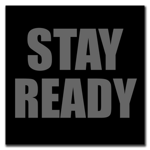 Stay Ready