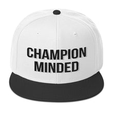 Load image into Gallery viewer, Champion Minded - Snapback Hat