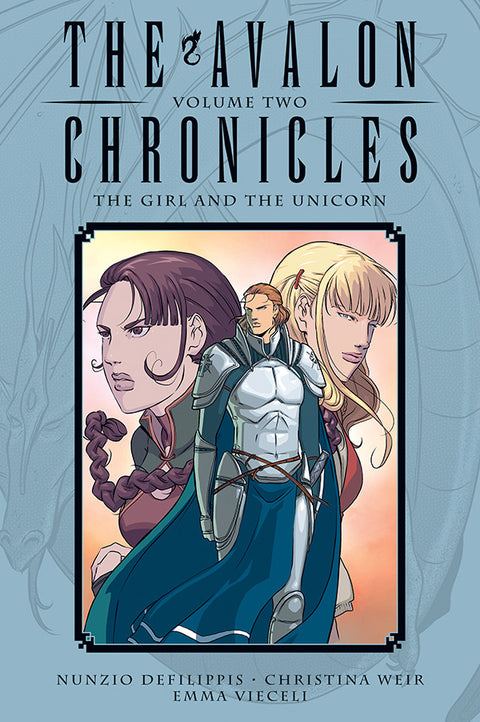 Avalon Chronicles Vol. 2: The Girl and the Unicorn - Hardcover
