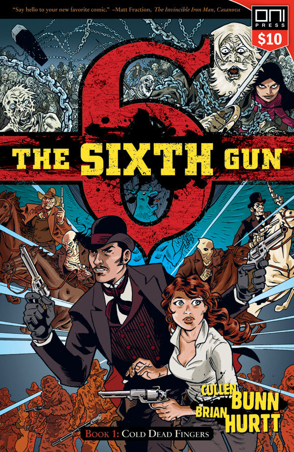 The Sixth Gun Volume 1 (Square One $10)