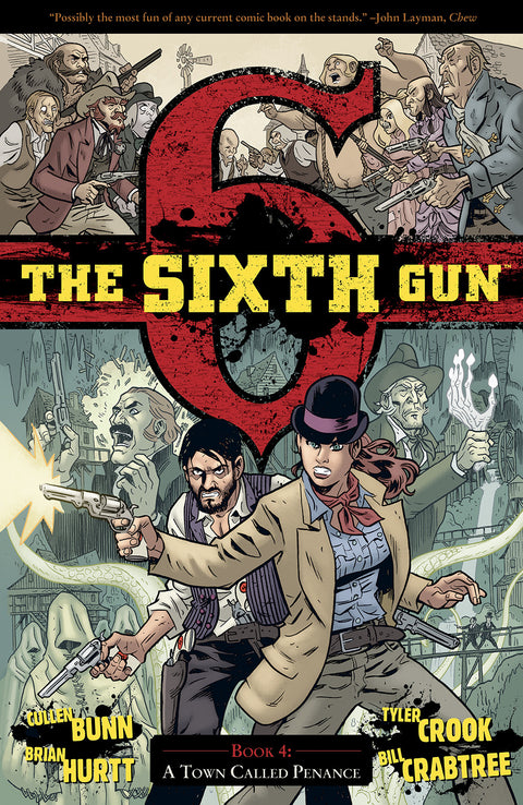 The Sixth Gun Volume 4: A TOWN CALLED PENANCE