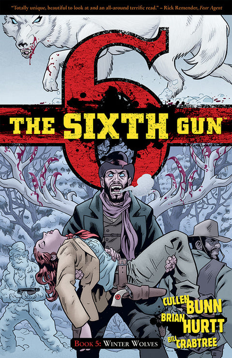 The Sixth Gun Volume 5: WINTER WOLVES