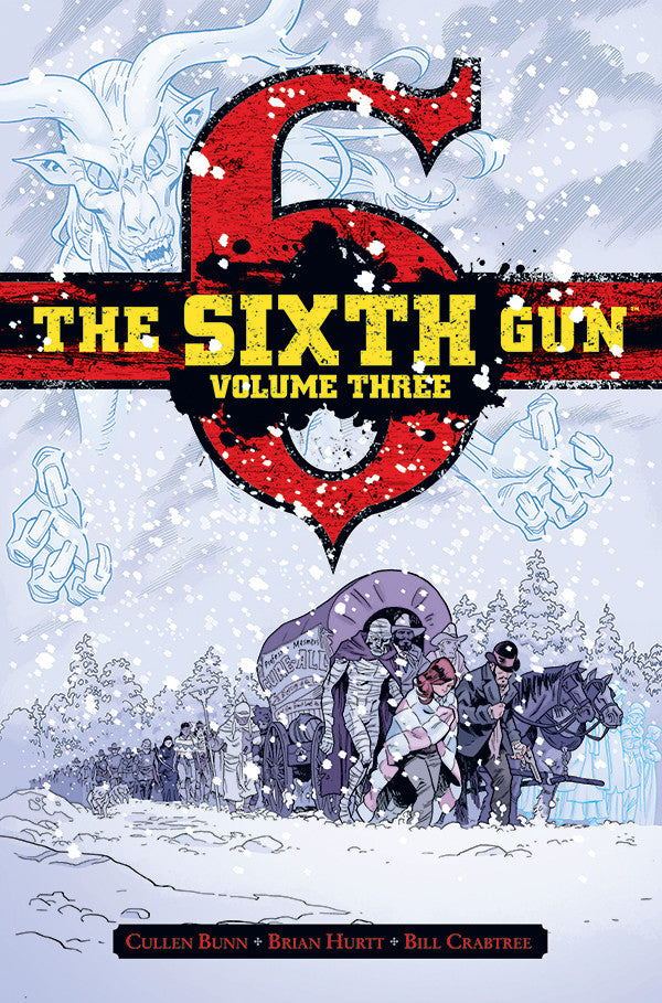 The Sixth Gun Vol. 3: Hardcover
