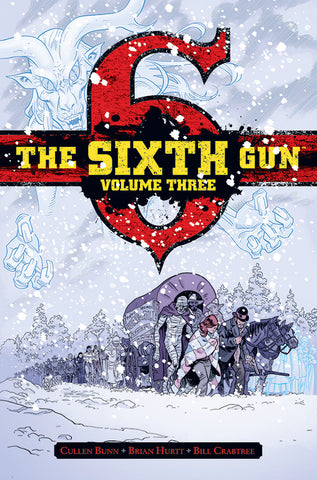 The Sixth Gun - Hardcover Volume 3
