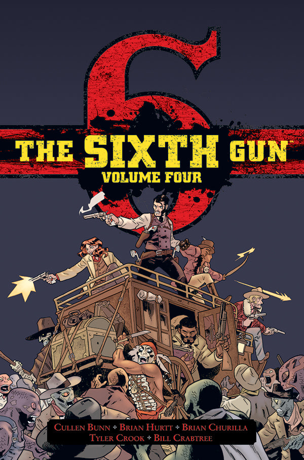 The Sixth Gun - Hardcover Volume 4