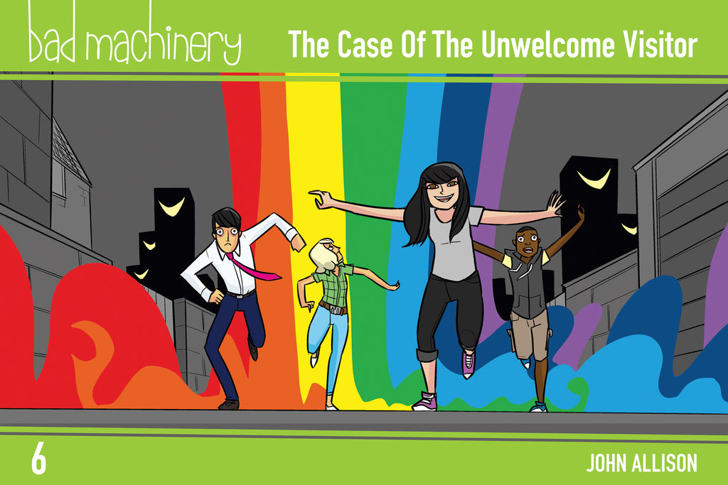Bad Machinery Vol. 6 - The Case of the Unwelcome Visitor
