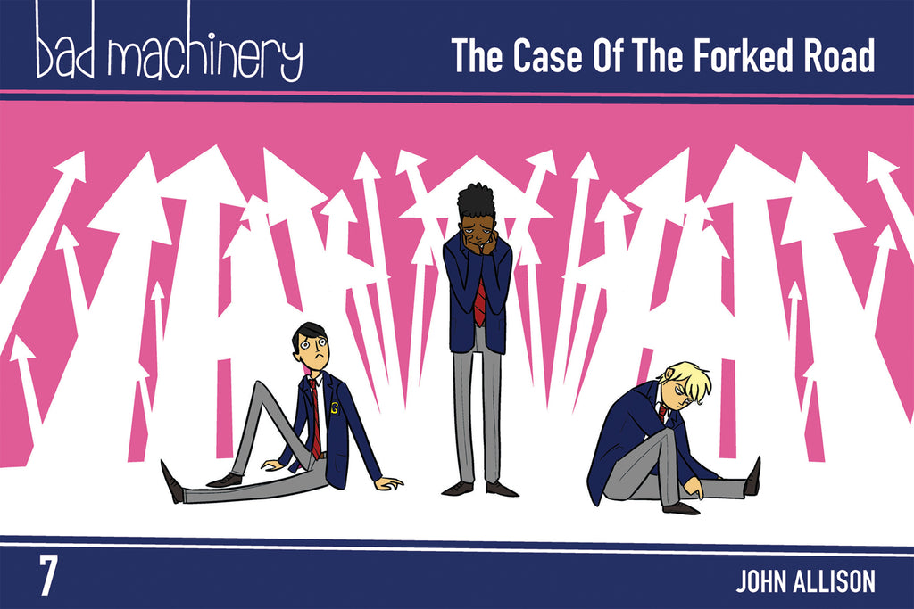 Bad Machinery Vol. 7 - The Case of the Forked Road