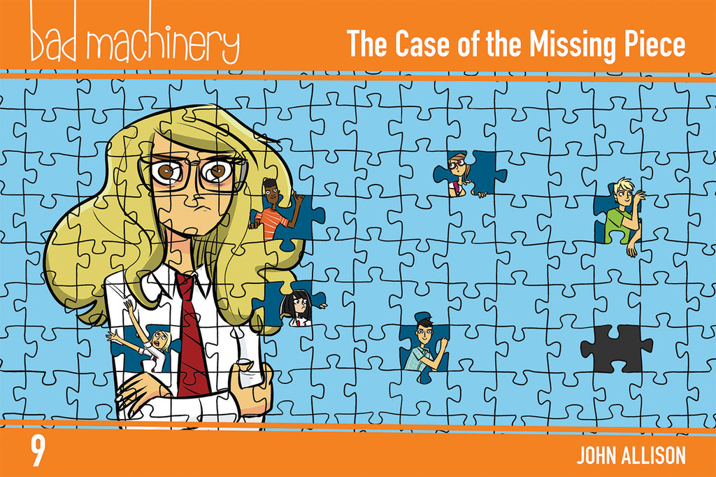 Bad Machinery Vol. 9 - The Case of the Missing Piece