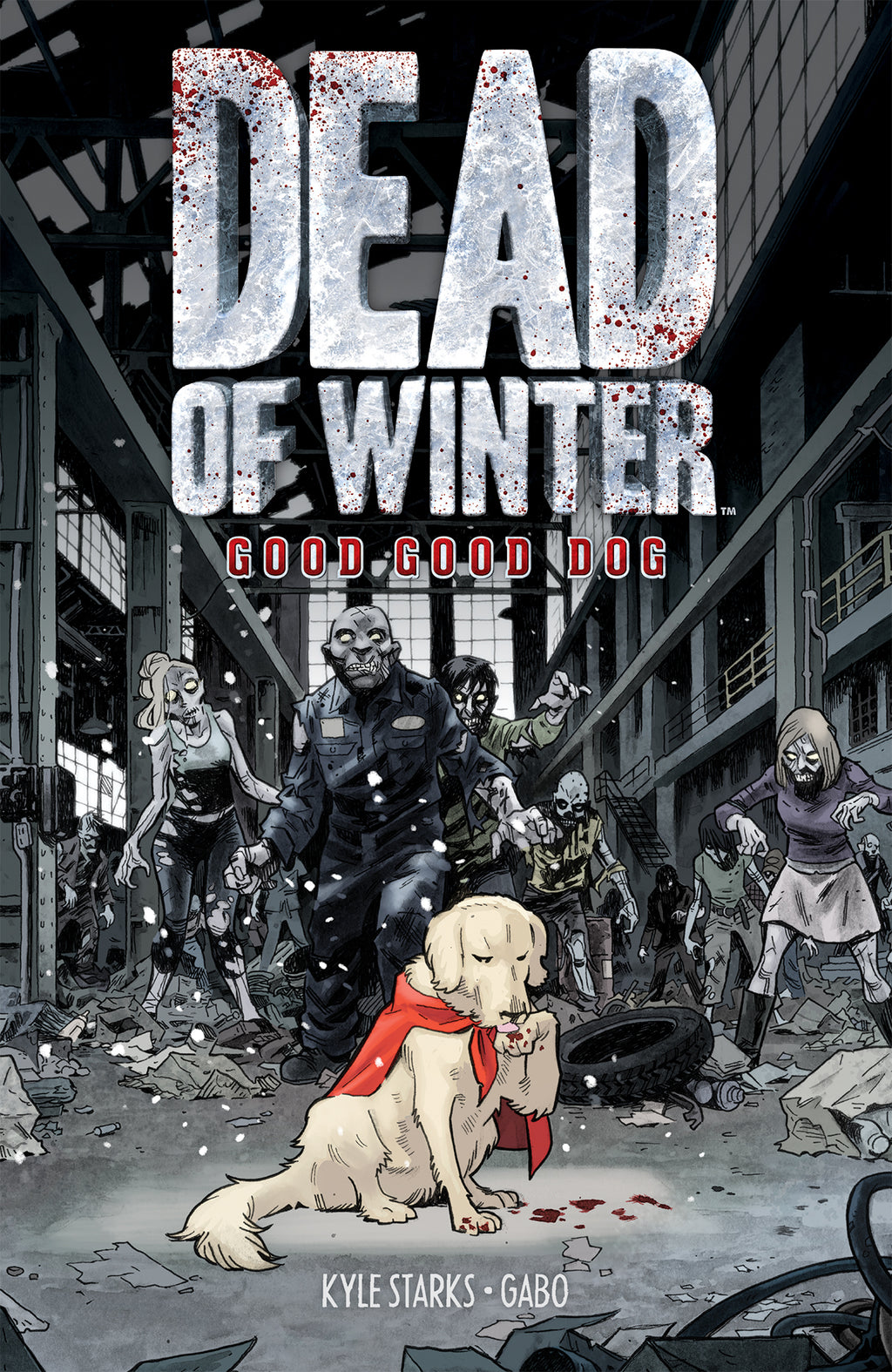 Dead of Winter Vol. 1: Good Good Dog