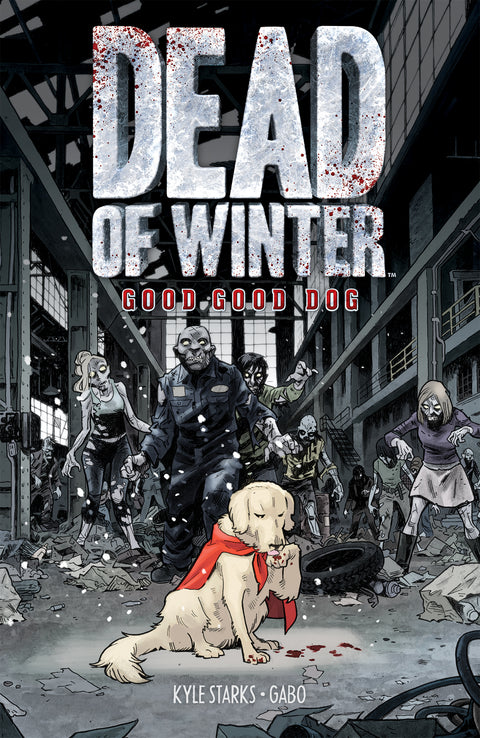Dead of Winter: Good Good Dog TPB
