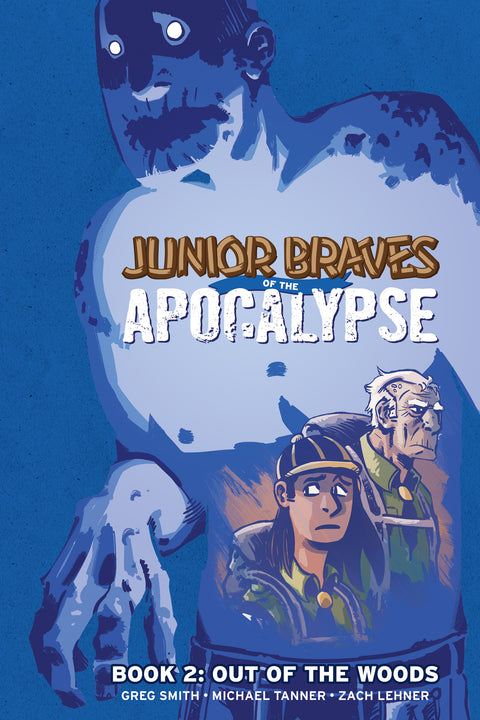 Junior Braves of the Apocalypse Vol. 2