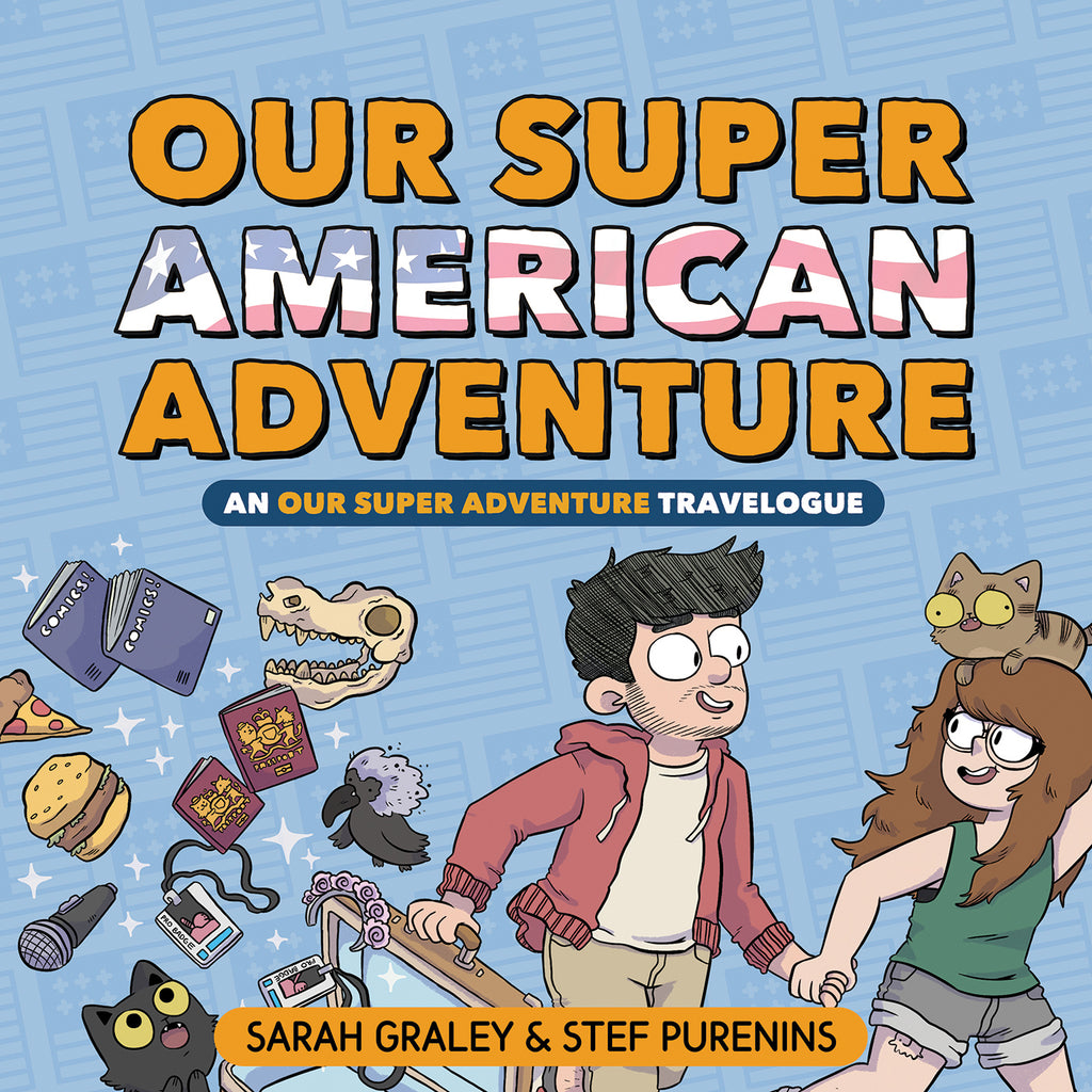 Our Super American Adventure: An Our Super Adventure Travelogue - Hardcover