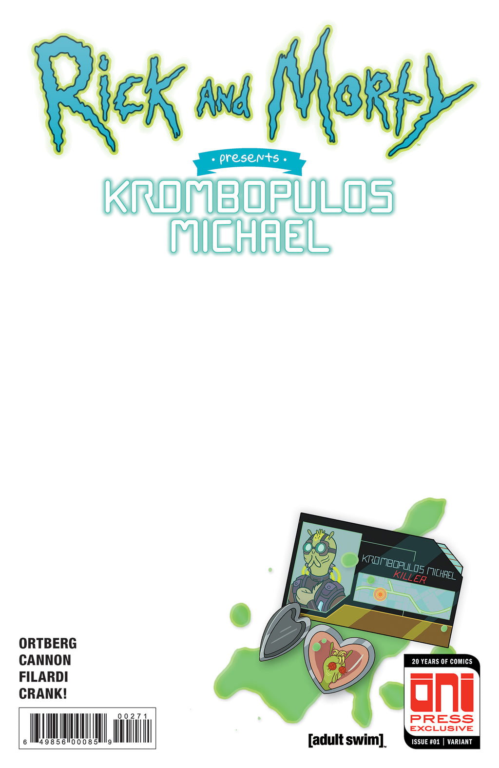 Rick and Morty Presents: Krombopulos Michael #1 - Sketch Variant