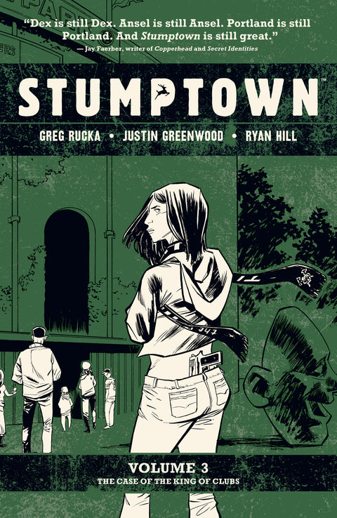 Stumptown Vol. 3 Hardcover