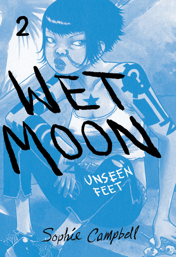 Wet Moon Book 2: Unseen Feet New Edition