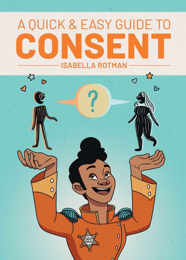 Quick & Easy Guide to Consent book cover