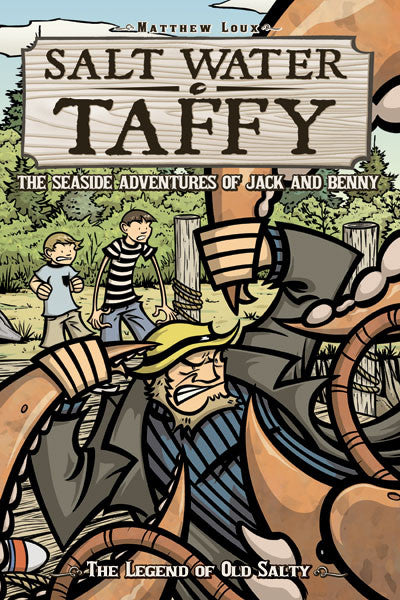 Salt Water Taffy Vol. 1: The Legend of Old Salty