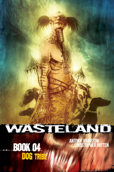 Wasteland Vol. 4