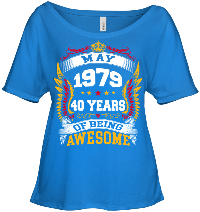 May 1979 40 Years Of Being Awesome New Design for 2019 T Shirts