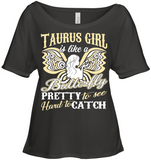 Taurus Girl Is Like A Butterfly Pretty To See T Shirts