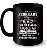 I am a February Woman My heart on my sleeve T Shirts