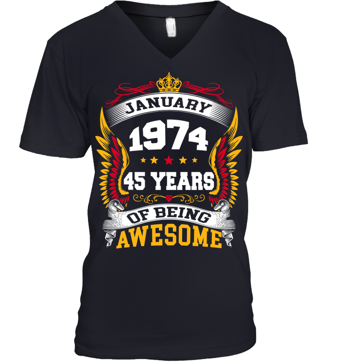 January 1974 45 Years Of Being Awesome New Design for 2019 T Shirts