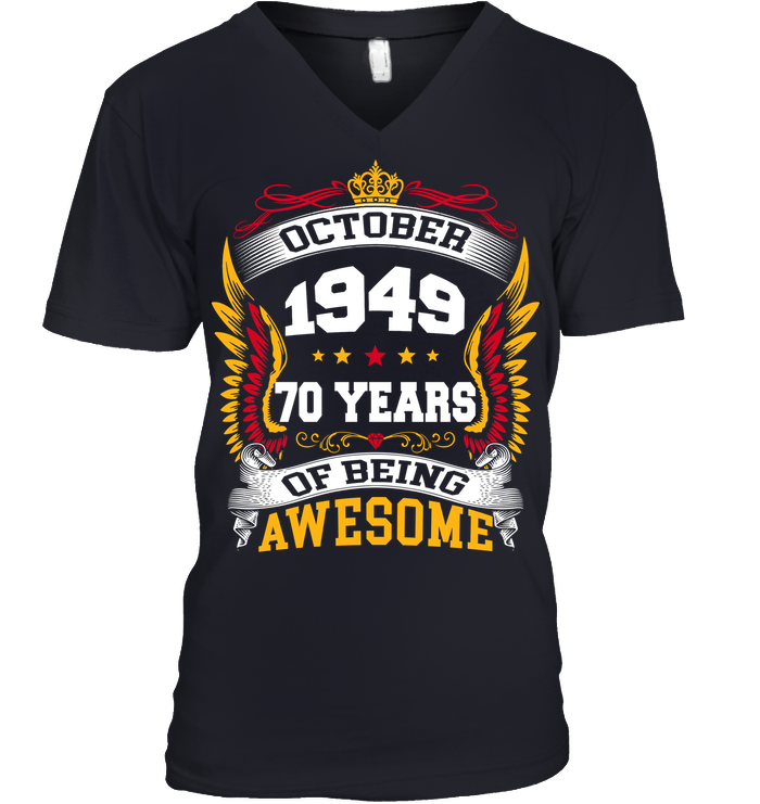 October 1949 70 Years Of Being Awesome New Design for 2019 T Shirts