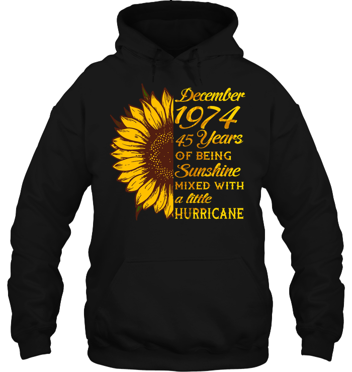 December 1974 45 Years Of Being Awesome Sunflower 2019 T Shirts