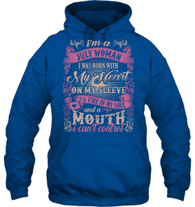 I am a July Woman a mouth I can't control T Shirts