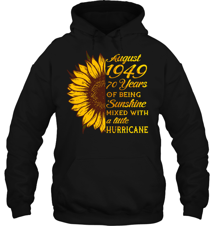 August 1949 70 Years Of Being Awesome Sunflower 2019 T Shirts