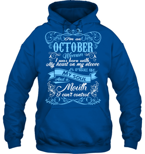 October Woman I Was Born With My Heart On My Sleeve T Shirts