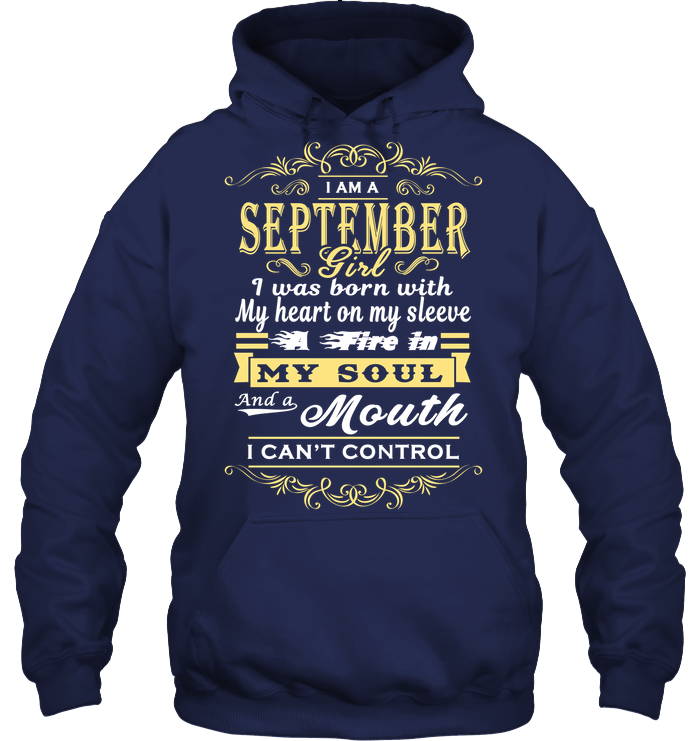 September Girl I Was Born With My Heart On My Sleeve T Shirts