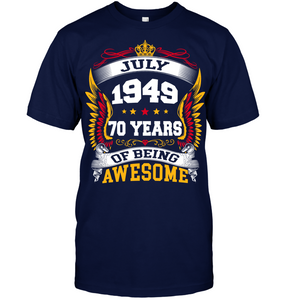 July 1949 70 Years Of Being Awesome New Design for 2019 T Shirts