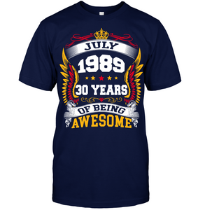 July 1989 30 Years Of Being Awesome New Design for 2019 T Shirts
