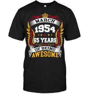 March 1954 65 Years Of Being Awesome New Design for 2019 T Shirts