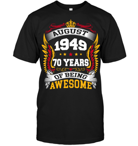 August 1949 70 Years Of Being Awesome New Design for 2019 T Shirts