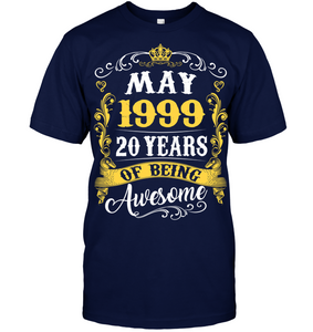 May 1999 20 Years of Being Awesome T Shirts