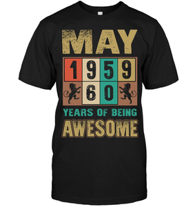 May 1959 60 Years Of Being Awesome T Shirts