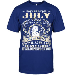 July Woman I Can Be Sweet As Candy T Shirts