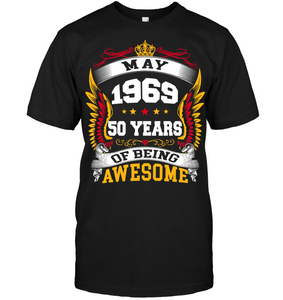 May 1969 50 Years Of Being Awesome New Design for 2019 T Shirts