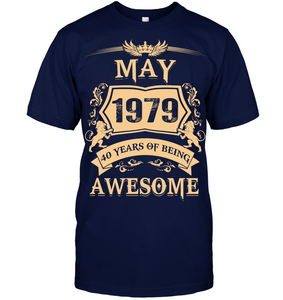 May 1979 40 Years Of Being Awesome Lion 2019 T Shirts